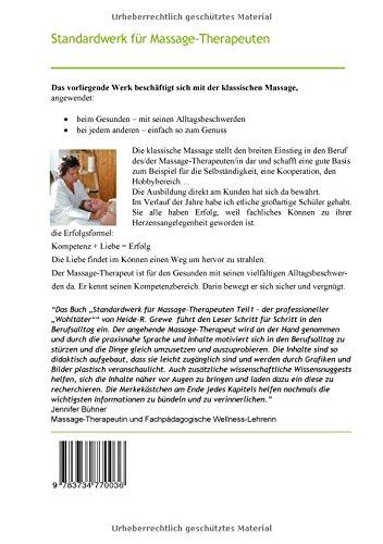 Standardwerk für Massage-Therapeuten und Massage-Praktiker Teil 1: Der professionelle Wohltäter - 2